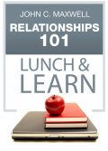 Relationships 101 Lunch & Learn, Maxwell John