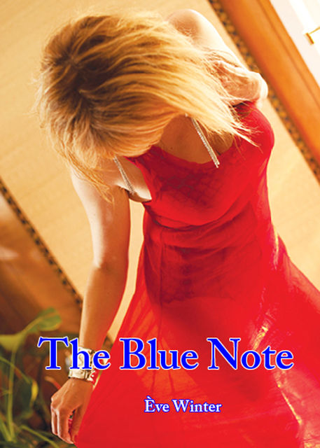 The Blue Note, Ève Winter