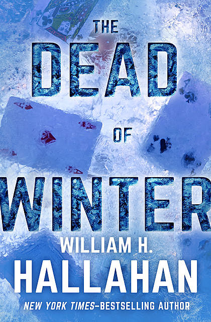 The Dead of Winter, William H. Hallahan
