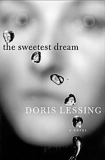The Sweetest Dream, Doris Lessing