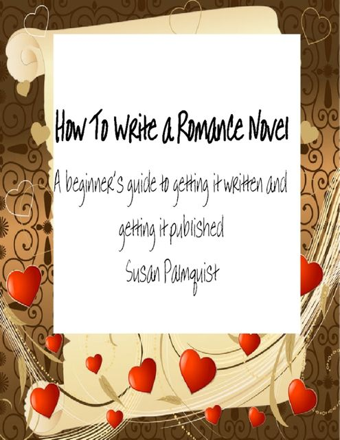 How To Write A Romance Novel, Susan Palmquist