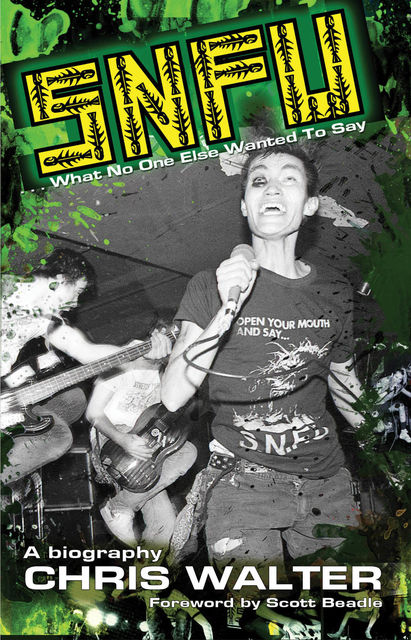 SNFU: What No One Else Wanted To Say, Chris Walter