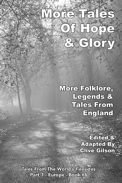 More Tales Of Hope & Glory, Clive Gilson