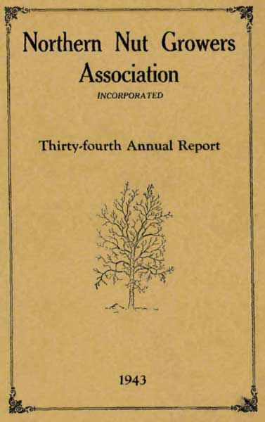Northern Nut Growers Association Thirty-Fourth Annual Report 1943, Northern Nut Growers Association