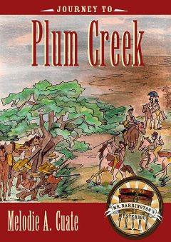 Journey to Plum Creek, Melodie A. Cuate