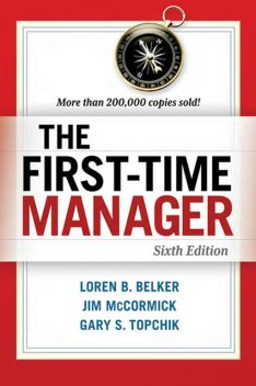 The First-Time Manager, Gary S. Topchik, Loren B. Belker, Jim MCCORMICK