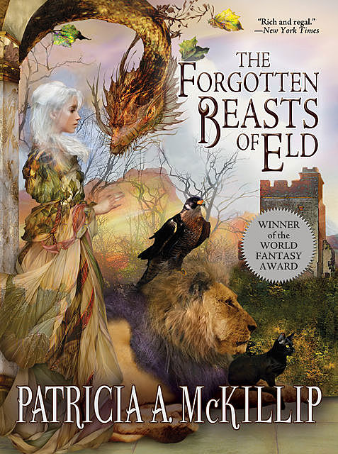 The Forgotten Beasts of Eld, Patricia A. McKillip