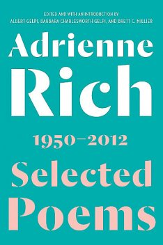 Selected Poems: 1950–2012, Adrienne Rich