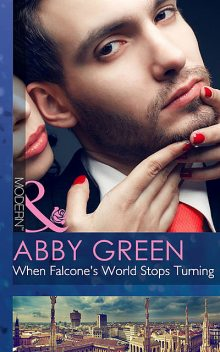 When Falcone's World Stops Turning, Abby Green
