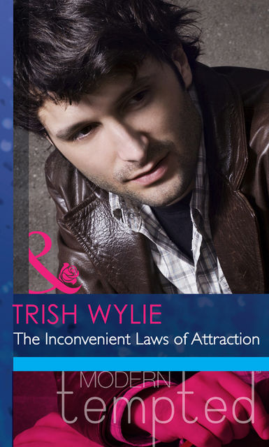 The Inconvenient Laws of Attraction, Trish Wylie