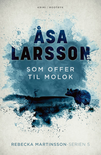 Som offer til Molok, Åsa Larsson