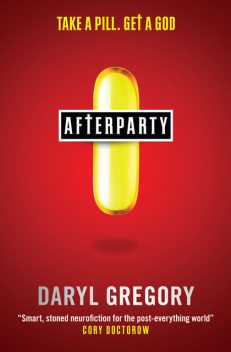 Afterparty, Daryl Gregory