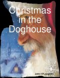 Christmas in the Doghouse, John O'Loughlin