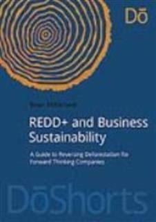 REDD+ and Business Sustainability, Brian McFarland