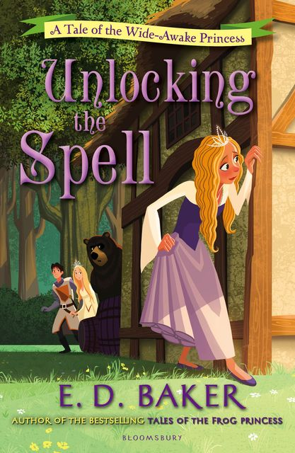 Unlocking the Spell, E.D.Baker