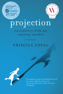 Projection, Priscila Uppal