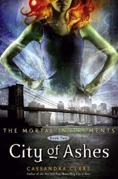 City of Ashes, Cassandra Clare