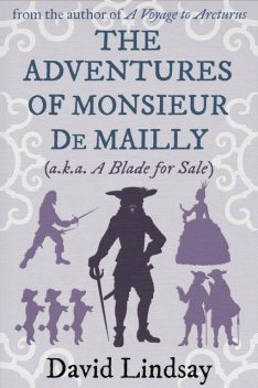 The Adventures of Monsieur de Mailly, David Lindsay