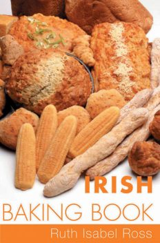 Irish Baking Book, Isabel Ross