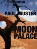 Moon Palace, Paul Auster
