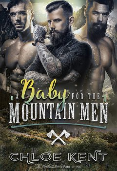 A Baby for the Mountain Men, Chloe Kent