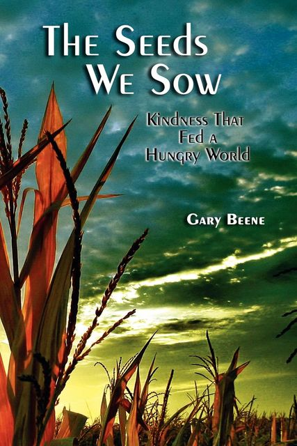 The Seeds We Sow, Gary Beene