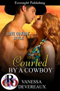 Courted by a Cowboy, Vanessa Devereaux