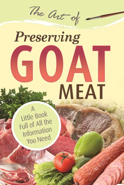 The Art of Preserving Goat,
