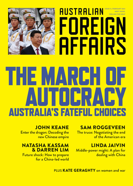 AFA11 The March of Autocracy, Edited by Jonathan Pearlman