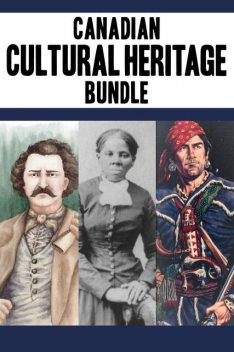 Canadian Cultural Heritage Bundle, Edward Butts, Rosemary Sadlier, Sharon Stewart