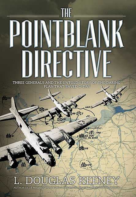 The Pointblank Directive, L.Douglas Keeney