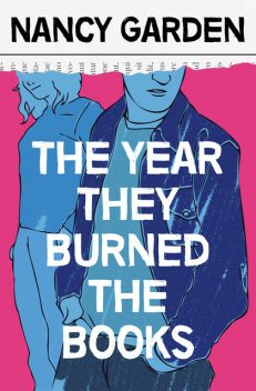 The Year They Burned the Books, Nancy Garden