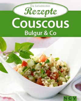 Couscous, Bulgur & Co,