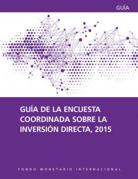 The Coordinated Direct Investment Survey Guide 2015, Rita Mesias