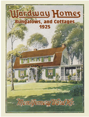 Wardway Homes, Bungalows, and Cottages, 1925, Co., Montgomery Ward