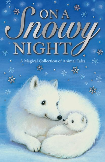 On a Snowy Night, Various Authors