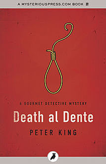 Death al Dente, Peter King