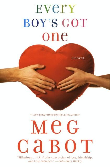 Every Boy's Got One, Meg Cabot