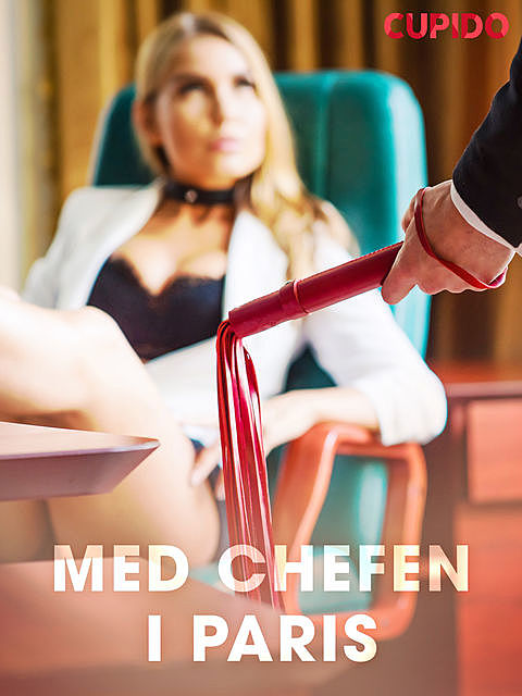 Med chefen i Paris, Others Cupido