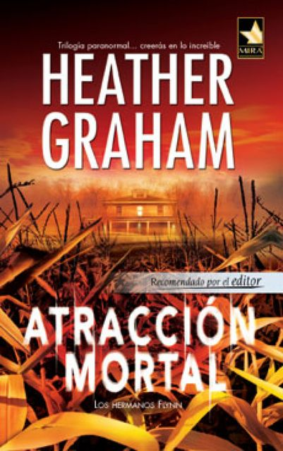 Atracción mortal, Heather Graham