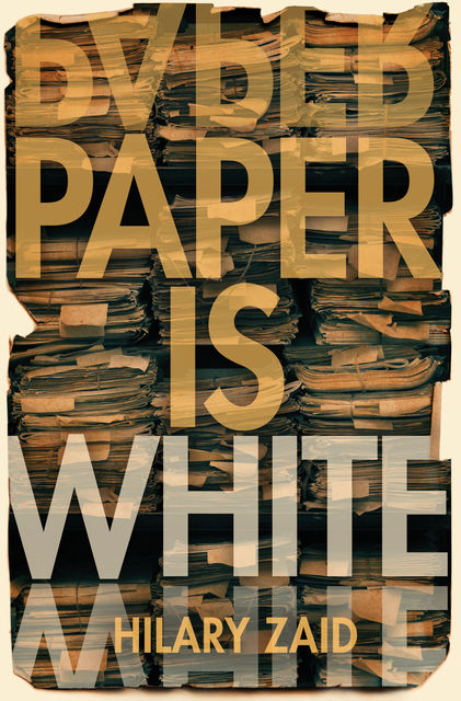 Paper is White, Hilary Zaid