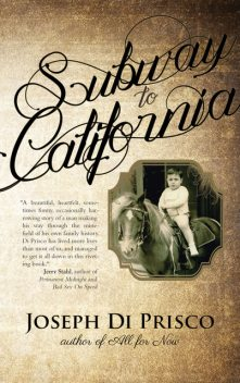 Subway to California, Joseph Di Prisco