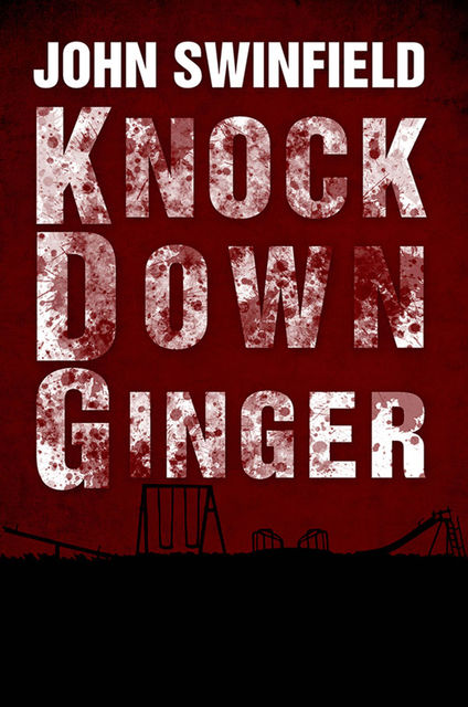 Knock Down Ginger, John Swinfield