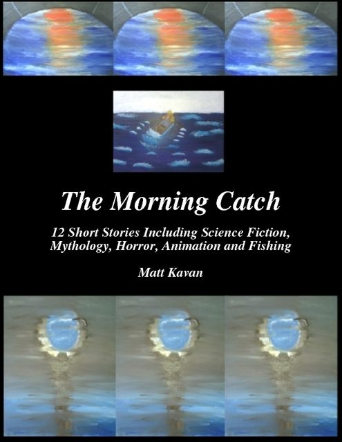 The Morning Catch, Matt Kavan