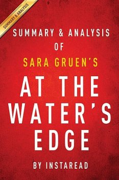 At the Water's Edge by Sara Gruen   Summary & Analysis, EXPRESS READS