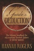 A Guide to Deduction, Hannah Rogers