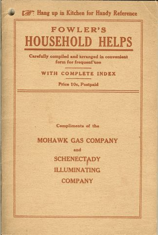 Fowler's Household Helps / Over 300 Useful and Valuable Helps About the Home, Carefully Compiled and Arranged in Convenient Form for Frequent Use, Arthur L.Fowler