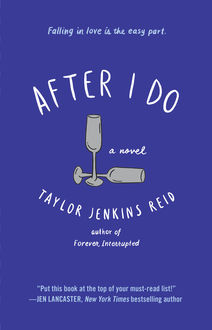 After I Do, Taylor Jenkins Reid