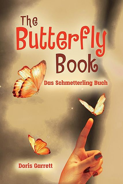The Butterfly Book, Doris Garrett