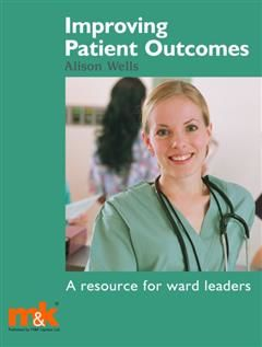 Improving Patient Outcomes, Alison Wells